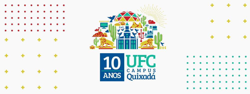 10 anos do Campus da UFC em Quixadá